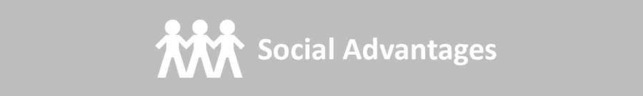 Social Advantages